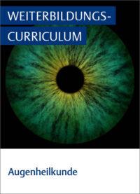 Weiterbildungscurriculum Augenheilkunde ERef