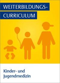 Weiterbildungscurriculum Kinder- Und Jugendmedizin